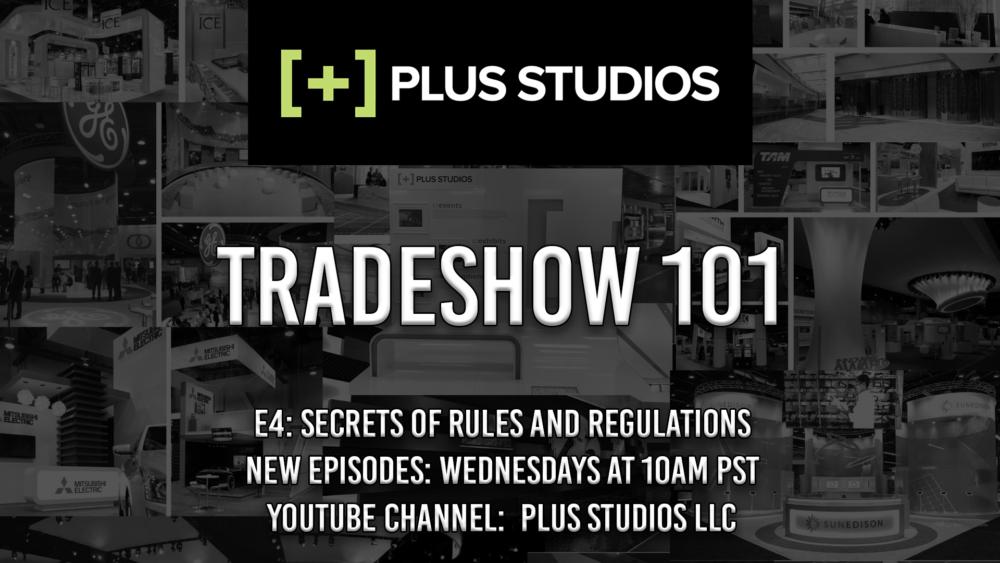 Tradeshow 101 – E:4 – Secrets of Rules & Regulations