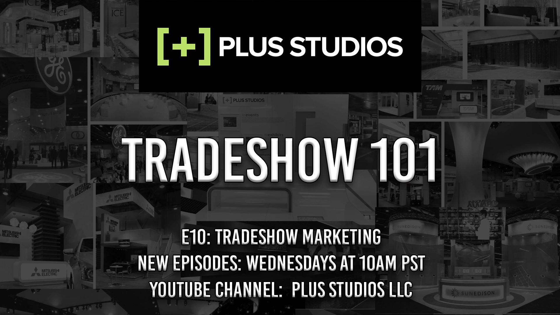 Tradeshow 101 : E10 – Let's Talk Trade Show Marketing