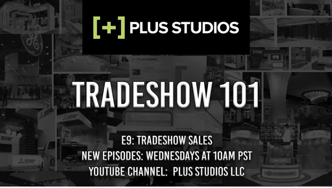Tradeshow 101 : E9 – Tradeshow Sales